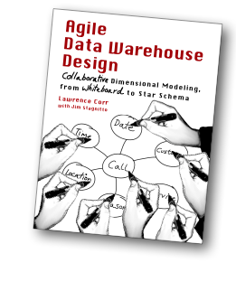 Collaborative Dimensional Modeling from Whiteboard to Star Schema Agile Data Warehouse Design